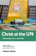 Christ at the UN - Teachings for a new life By Vitaliano Bilotta
