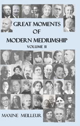 Great Moments of Modern Mediumship Volume 2