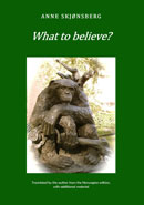 What to Believe? - About Extraordinary Phenomena and Consciousness