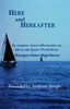 Here and Hereafter: By request, more information on life in the Spirit World from Monsignor Robert Hugh Benson