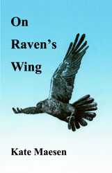 On Raven's Wing by Kate Maesen