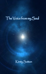 The Voice from my Soul by Kirsty Sutton